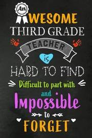 An Awesome Third Grade Teacher is Hard to Find by Workplace Wonders