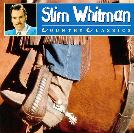 Country Classics by Slim Whitman image