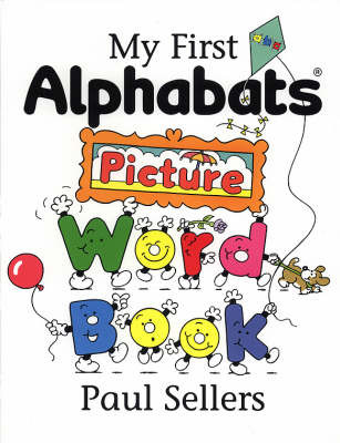 My First Alphabats Picture Word Book by Paul Sellers image