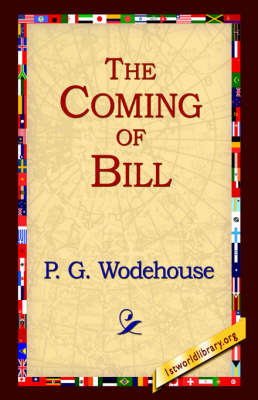 The Coming of Bill by P.G. Wodehouse image