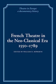 French Theatre in the Neo-classical Era, 1550-1789 image