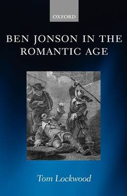 Ben Jonson in the Romantic Age by Tom Lockwood image