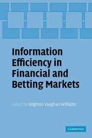 Information Efficiency in Financial and Betting Markets