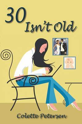 30 Isn't Old by Colette Petersen image