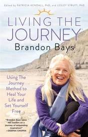 Living the Journey by Brandon Bays