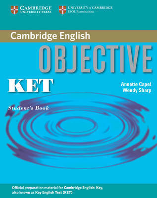 Objective KET Student's Book by Annette Capel image