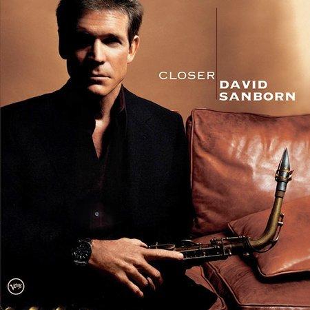 Closer by David Sanborn