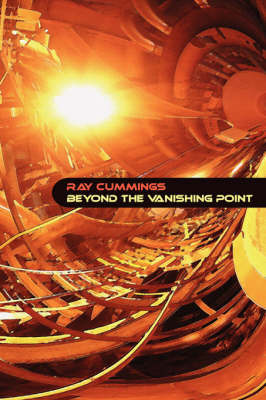 Beyond the Vanishing Point by Ray Cummings