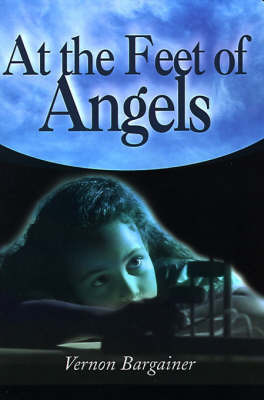 At the Feet of Angels by Vernon Bargainer