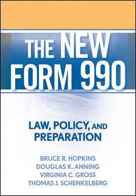 The New Form 990 by Bruce R Hopkins