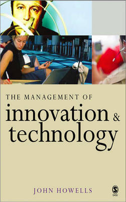 The Management of Innovation and Technology by John Howells image