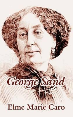 George Sand by Elme Marie Caro