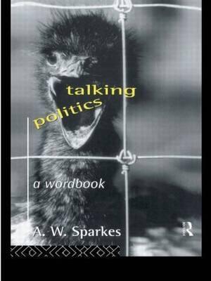 Talking Politics by A.W. Sparkes image