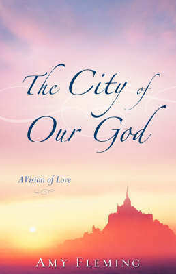 The City of Our God by Amy Fleming image