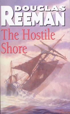 The Hostile Shore by Douglas Reeman