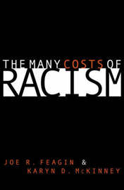 The Many Costs of Racism by Joe R Feagin image
