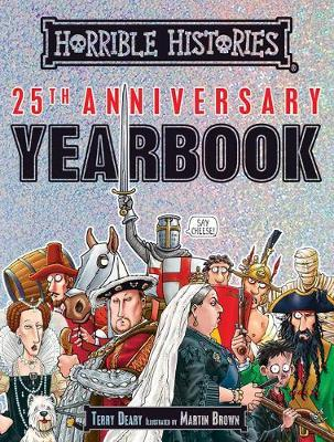 Horrible Histories 25th Anniversary Yearbook by Terry Deary image