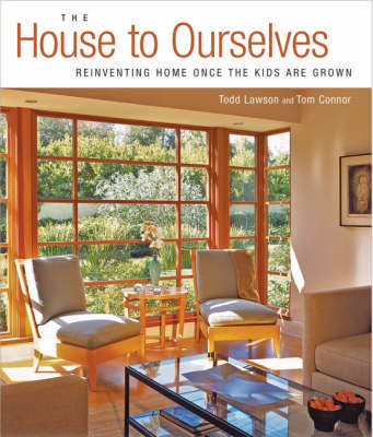 The House to Ourselves by Todd Lawson