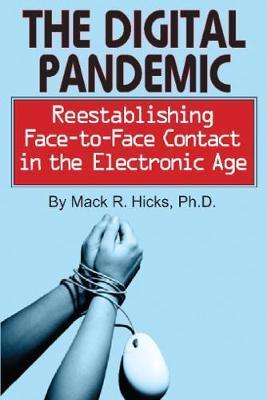 The Digital Pandemic by Mack R Hicks image