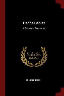 Hedda Gabler by Edmund Gosse image