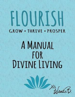 Flourish by Wendi Blum