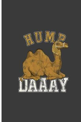 Hump Daaay by Aiza Wells
