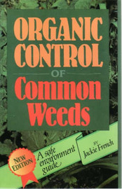Organic Control of Common Weeds by Jackie French image
