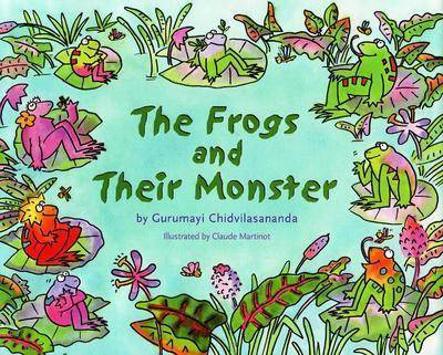 The Frogs and Their Monster by Gurumayi Chidvilasananda