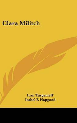 Clara Militch by Ivan Turgenieff
