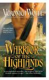 Warrior of the Highlands by Veronica Wolff