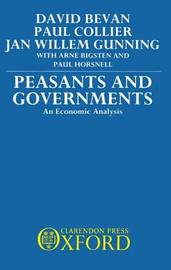 Peasants and Governments by David Bevan