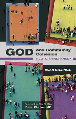 God and Community Cohesion by Alan Billings image
