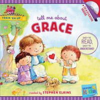 Tell Me about Grace by Stephen Elkins