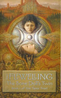 The Bone Doll's Twin by Lynn Flewelling