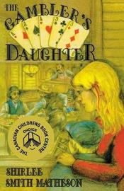 The Gambler's Daughter by Shirlee Smith Matheson image