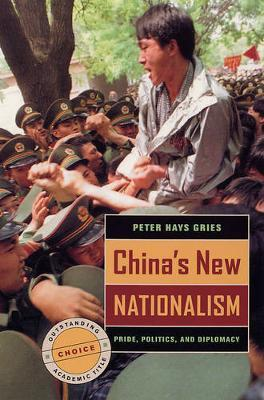 China's New Nationalism by Peter Hays Gries image