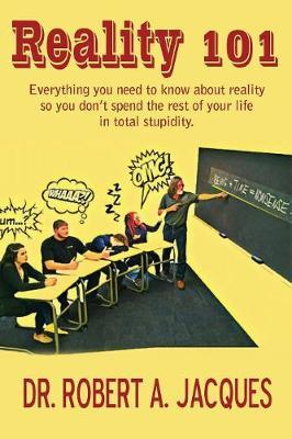 Reality 101 by Dr Robert Jacques image