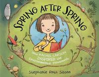 Spring After Spring by Stephanie Roth Sisson