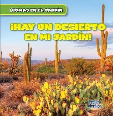 Vivo Cerca de Un Desierto (There's a Desert in My Backyard!) by Walter Laplante image