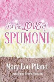 For the Love of Spumoni by Mary Lou Piland image