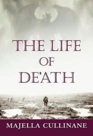 The Life Of De'Ath by Majella Cullinane