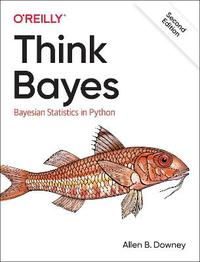 Think Bayes by Allen Downey