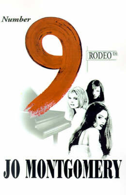 Number 9 Rodeo Drive by Jo Montgomery