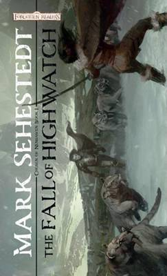 The Fall of Highwatch by Mark Sehestedt