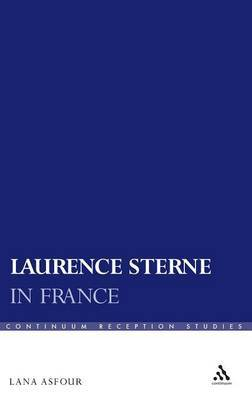 Laurence Sterne in France by Lana Asfour