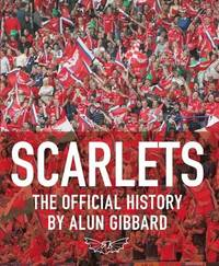 Scarlets by Alun Gibbard