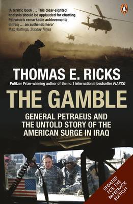 The Gamble: General Petraeus and the Untold Story of the American Surge in Iraq, 2006 - 2008 by Thomas E Ricks image
