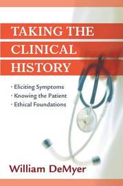 Taking the Clinical History by William Demeyer