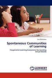 Spontaneous Communities of Learning by Lisa Galarneau image