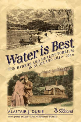 Water is Best by Alastair J. Durie